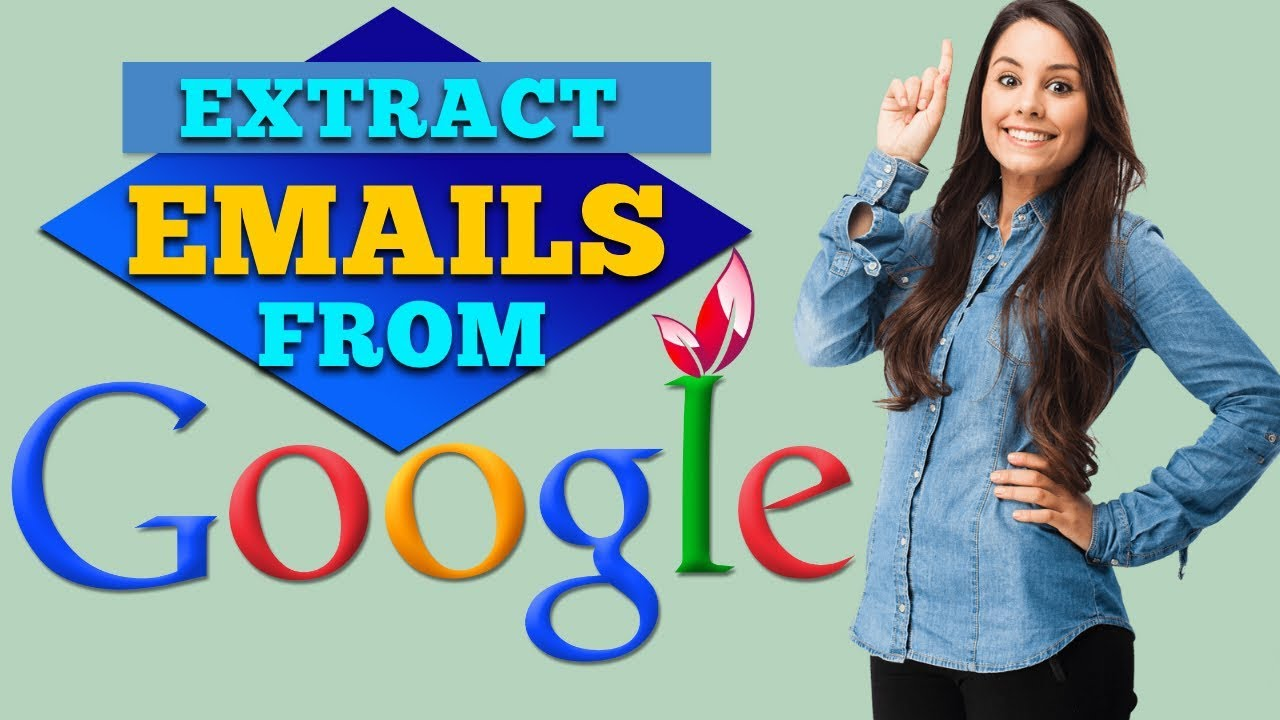 How to extract emails/extract targeted emails from google/Google email extractor