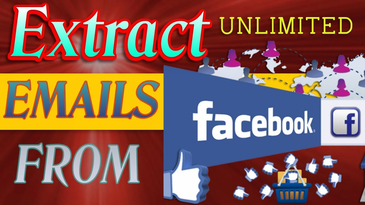 How to Find and Extract Emails from Facebook/facebook email marketing/email capture