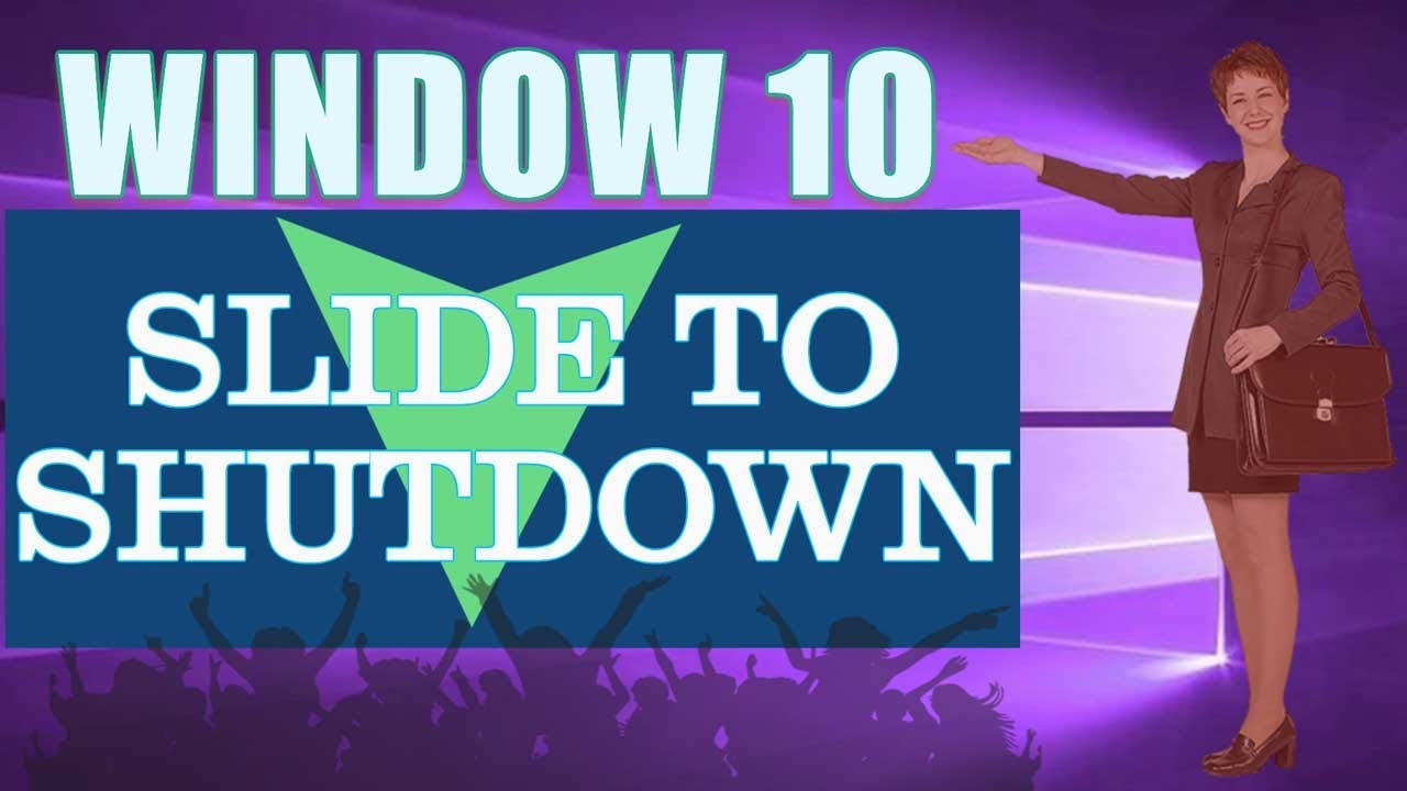 How to Enable Slide to Shut down in Windows 10/Slide to shut down Computer or Laptop