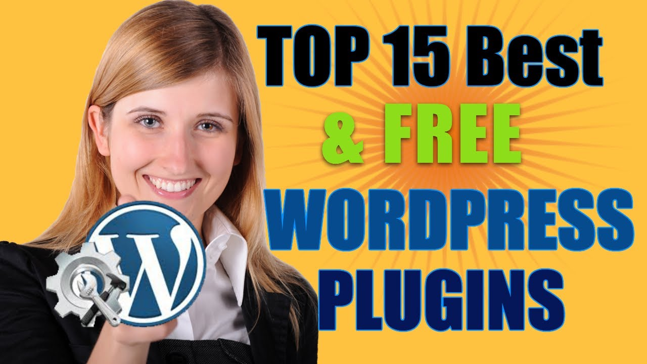 Top 15 FREE Best WORDPRESS Plugins for your WordPress Website/Free Plugins