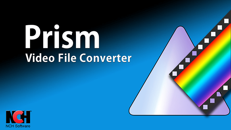 free Prism Video Converter Software to Convert Videos To any file format