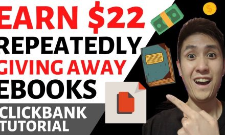 Earn $22 Over & Over by Sharing Free Ebooks (Clickbank Affiliate Marketing With a Twist!)
